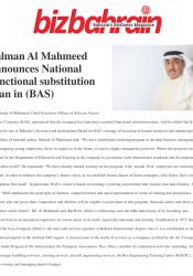 Salman Al Mahmeed Announces National Functional Substitution Plan (BAS)